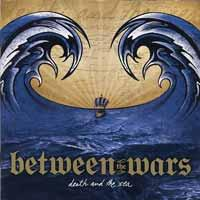 Between the Wars - Death and the Sea (Cover Artwork)