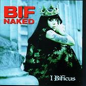 Bif Naked - I Bificus (Cover Artwork)