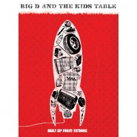 Big D and the Kids Table - Built Up From Nothing [DVD] (Cover Artwork)