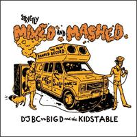 Big D and the Kids Table - Strictly Mixed and Mashed (Cover Artwork)