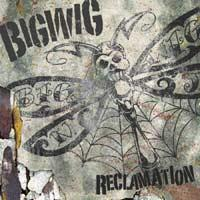 Bigwig - Reclamation (Cover Artwork)