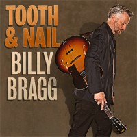 Billy Bragg - Tooth & Nail (Cover Artwork)