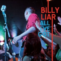 Billy Liar - All I`ve Got [EP] (Cover Artwork)