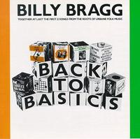 Billy Bragg - Back to Basics (Cover Artwork)