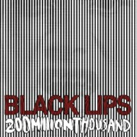 Black Lips - 200 Million Thousand (Cover Artwork)