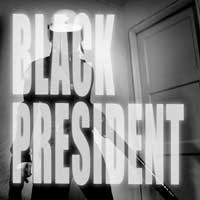 Black President - Black President (Cover Artwork)