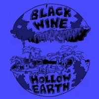 Black Wine - Hollow Earth [12-inch] (Cover Artwork)