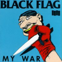 Black Flag - My War (Cover Artwork)