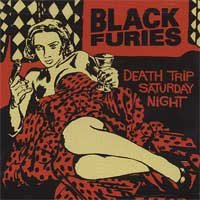 Black Furies - Death Trip Saturday Night (Cover Artwork)