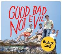Black Lips - Good Bad Not Evil (Cover Artwork)
