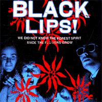 Black Lips - We Did Not Know The Forest Spirit Made The Flowers Grow (Cover Artwork)