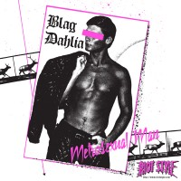 Blag Dahlia - Metrosexual Man [7-inch] (Cover Artwork)