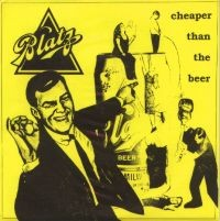 Blatz - Cheaper Than the Beer [7-inch reissue] (Cover Artwork)