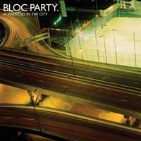 Bloc Party - A Weekend in the City (Cover Artwork)