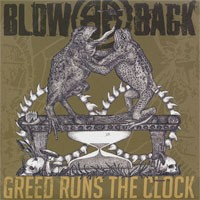 Blowback - Greed Runs the Clock [7-inch] (Cover Artwork)
