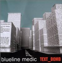 Blueline Medic - Text_Bomb (Cover Artwork)