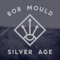 Bob Mould - Silver Age (Cover Artwork)