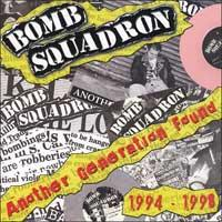 Bomb Squadron - Another Generation Found: 1994-1998 (Cover Artwork)