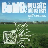 Bomb the Music Industry! - Get Warmer (Cover Artwork)
