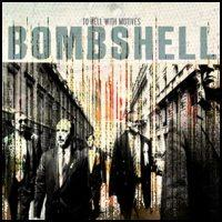 Bombshell - To Hell with Motives (Cover Artwork)