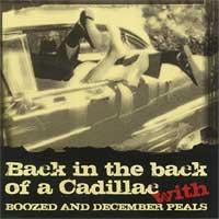Boozed / December Peals - Back in the Back of a Cadillac (Cover Artwork)
