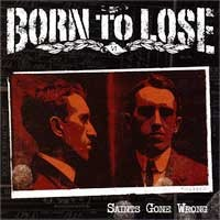 Born to Lose - Saints Gone Wrong (Cover Artwork)