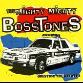 The Mighty Mighty Bosstones - Question the Answers (Cover Artwork)