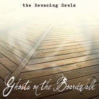 Bouncing Souls - Ghosts on the Boardwalk (Cover Artwork)