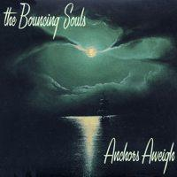 Bouncing Souls - Anchors Aweigh (Cover Artwork)