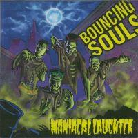 Bouncing Souls - Maniacal Laughter (Cover Artwork)