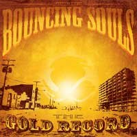 Bouncing Souls - The Gold Record (Cover Artwork)