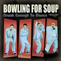 Bowling For Soup - Drunk Enough To Dance (Cover Artwork)