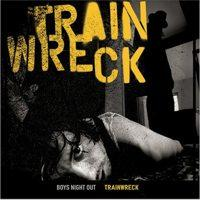 Boys Night Out - Trainwreck (Cover Artwork)