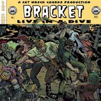 Bracket - Live in a Dive (Cover Artwork)