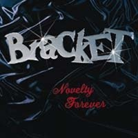 Bracket - Novelty Forever (Cover Artwork)