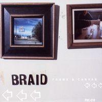 Braid - Frame & Canvas (Cover Artwork)