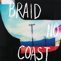 Braid - No Coast (Cover Artwork)