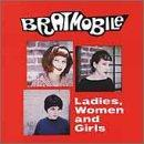 Bratmobile - Ladies, Women and Girls (Cover Artwork)