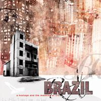 Brazil - A Hostage and the Meaning of Life (Cover Artwork)