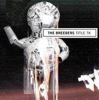 The Breeders - Title TK (Cover Artwork)