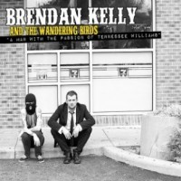 Brendan Kelly and the Wandering Birds - A Man With The Passion Of Tennessee Williams (Cover Artwork)