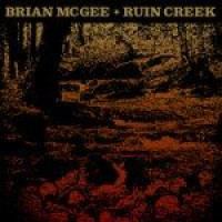 Brian McGee - Ruin Creek (Cover Artwork)