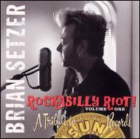 Brian Setzer - Rockabilly Riot! Volume One: A Tribute to Sun Records (Cover Artwork)