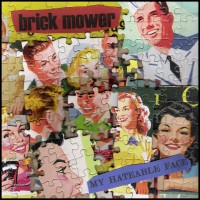 Brick Mower - My Hateable Face (Cover Artwork)