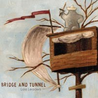 Bridge and Tunnel - Loss Leaders [7 inch] (Cover Artwork)