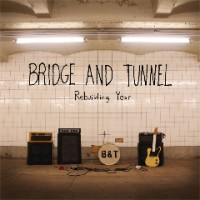 Bridge and Tunnel - Rebuilding Year (Cover Artwork)