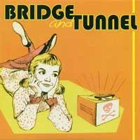 Bridge and Tunnel - Bridge and Tunnel [7 inch] (Cover Artwork)