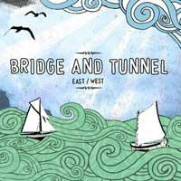 Bridge and Tunnel - East/West (Cover Artwork)