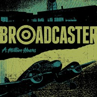 Broadcaster - A Million Hours (Cover Artwork)