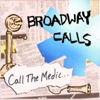 Broadway Calls - Call the Medic... (Cover Artwork)